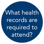 what health records are required to attend